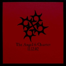 The Angel 6 Quartet