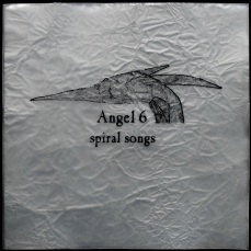 Angel 6 - Spiral Songs