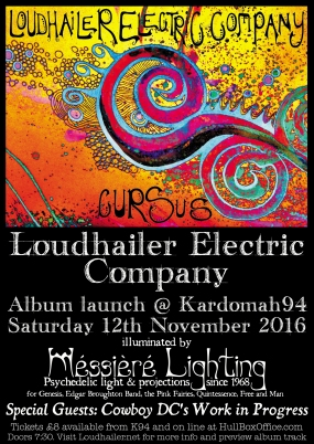 Loudhailer Electric Company: Cursus - album launch