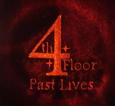 4ourth Floor - Past Lives