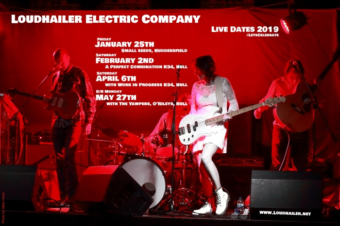 Loudhailer Electric Company Live 2019